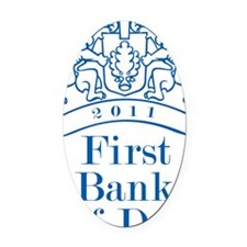 First Bank Of Dad2 Oval Car Magnet