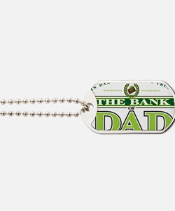 The Bank of Dad Dog Tags