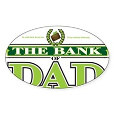 The Bank of Dad Decal