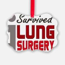 isurvived-lungsurgery Ornament