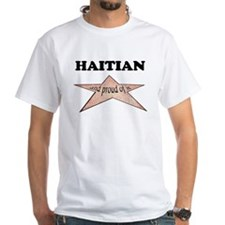 Haitian and proud of it Shirt