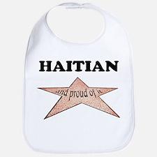 Haitian and proud of it Bib
