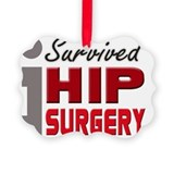 I survived hip surgery Picture Frame Ornaments