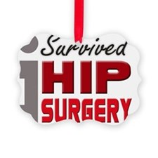 isurvived-hipsurgery Picture Ornament