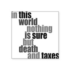 "In this world nothing is su Square Sticker 3"" x 3"""