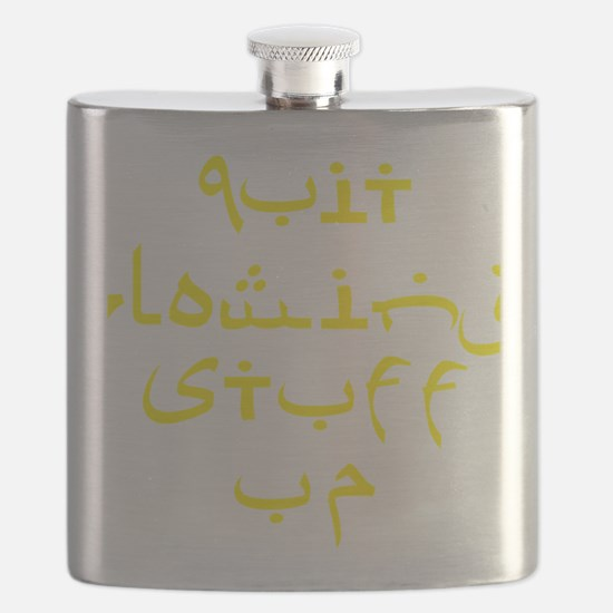 Quit Blowing Stuff Up Yellow Text Flask
