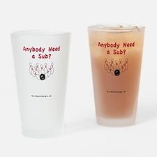 InfantOnesie-AnybodyNeedASub-URL Drinking Glass