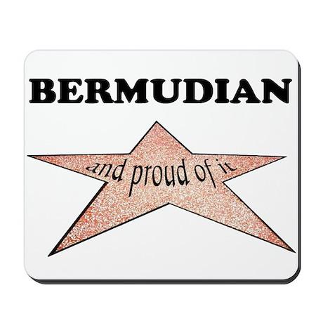 Bermudian and proud of it Mousepad