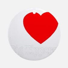 ilove_big_tippers_whitefont_transpa Round Ornament
