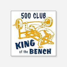 "bench_kob_500tran Square Sticker 3"" x 3"""