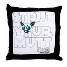 strut_your_mutt Throw Pillow