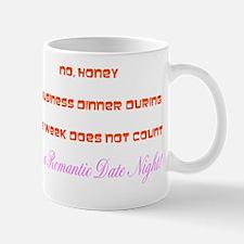 Romantic Date Night for Workaholics Mug