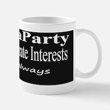TeaParty Corporate Interests bumper sti Mug