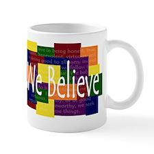 We Believe Brights 2 copy Mug