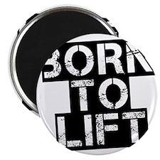 born-to-lif-bt Magnet