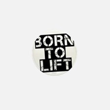 born-to-lif-bt Mini Button
