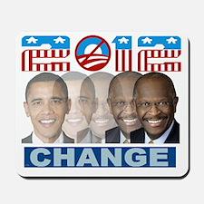 herman cain 2012 change Mousepad