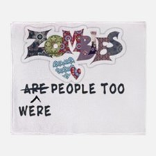 zombie are people too 2 Throw Blanket