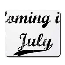 coming in july Mousepad