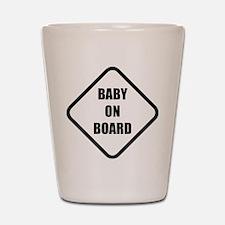 baby on board 5 Shot Glass