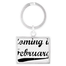 coming in february Landscape Keychain