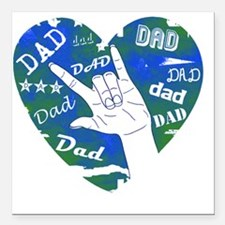 "dad_sign_3 Square Car Magnet 3"" x 3"""