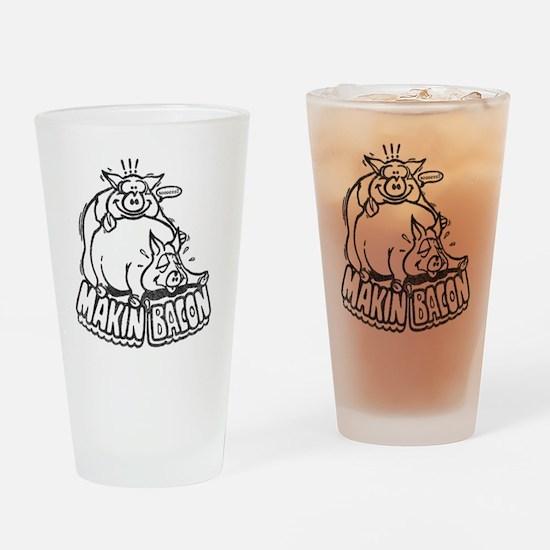 makinbaconwh Drinking Glass