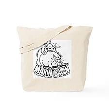 makinbaconwh Tote Bag