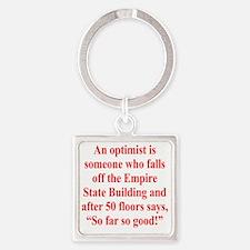 optimist-empire1 Square Keychain