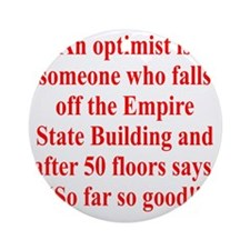 optimist-empire1 Round Ornament