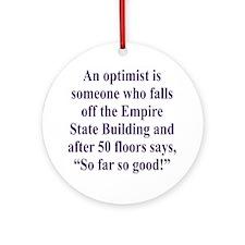 optimist-empire2 Round Ornament