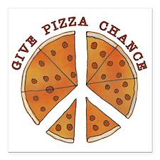 """pizzachance2wh Square Car Magnet 3"""" x 3"""""""