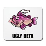Ugly Beta Mousepad