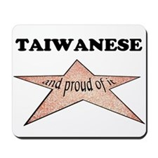 Taiwanese and proud of it Mousepad