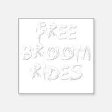 "Broom rides B Square Sticker 3"" x 3"""