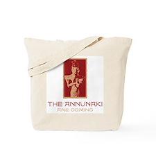 The Annunaki Are Coming Tote Bag