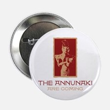The Annunaki Are Coming Button
