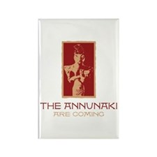 The Annunaki Are Coming Rectangle Magnet (10 pack)