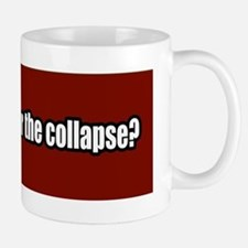 Collapse-Apocalypse-Bumper-Sticker Mug