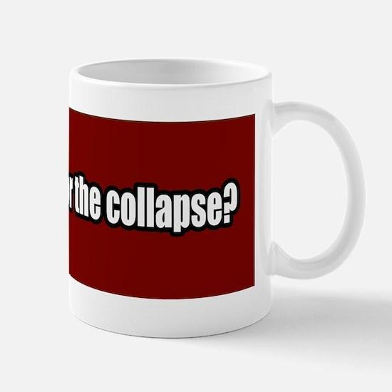 Collapse-Apocalypse-Bumper-Sticker Mug