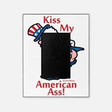 Kiss My American Ass Picture Frame