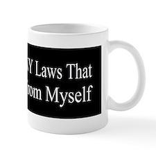 Im Against ANY Laws bumper sticker Mug