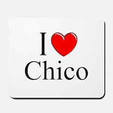 """I Love Chico"" Mousepad"