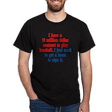 baseball-contract_rnd1 T-Shirt