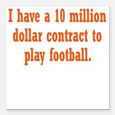 "football-contract3 Square Car Magnet 3"" x 3"""