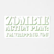 zombie action plan W Aluminum License Plate