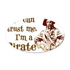 piratetrustwh Oval Car Magnet