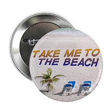"""Take Me To The Beach 2.25"""" Button"""