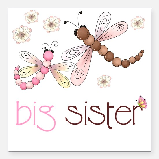 """big sister drgonfly 2 Square Car Magnet 3"""" x 3"""""""