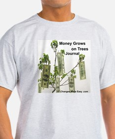 money grows on trees journal T-Shirt